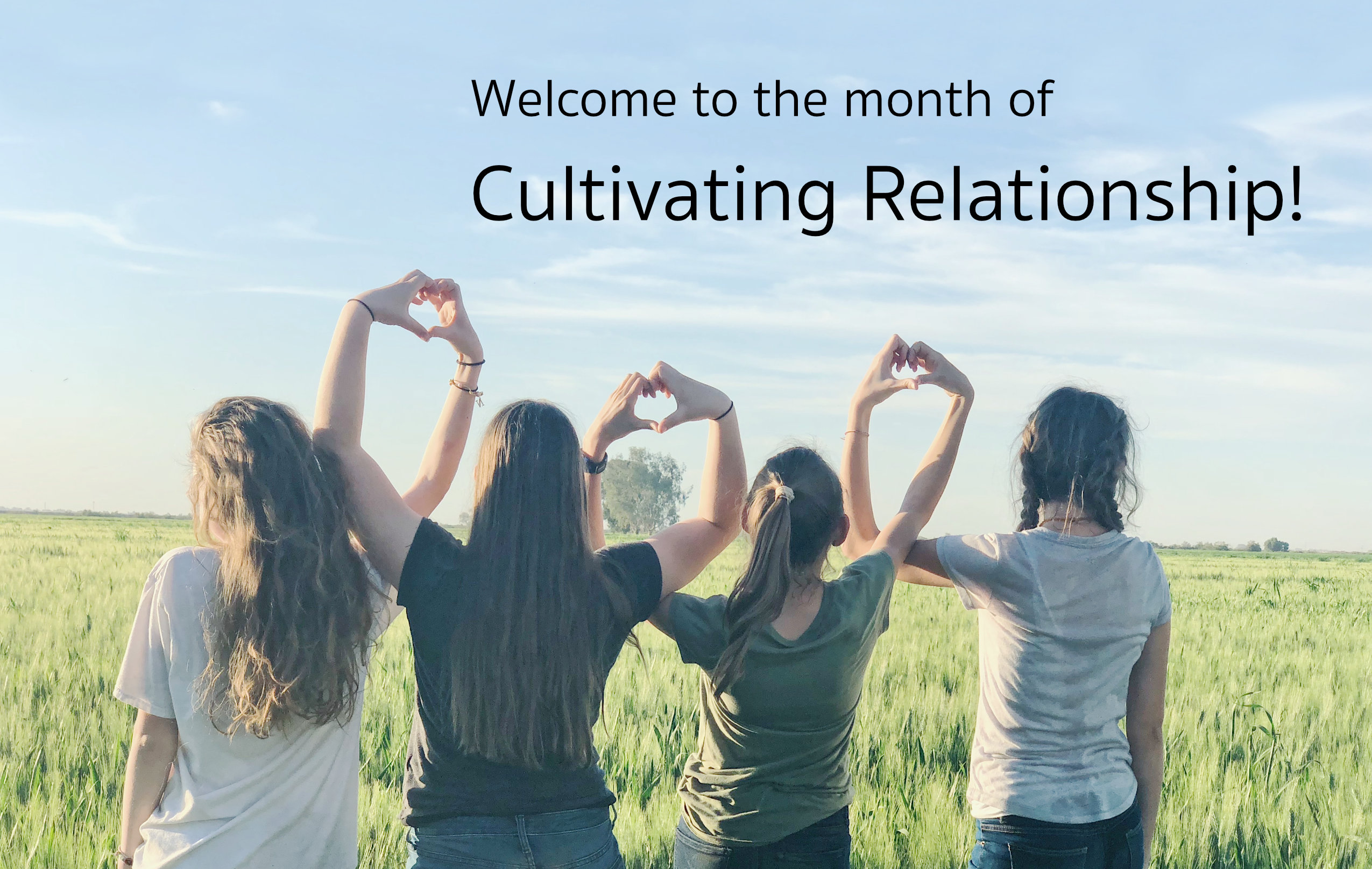 Month of cultivating relationships